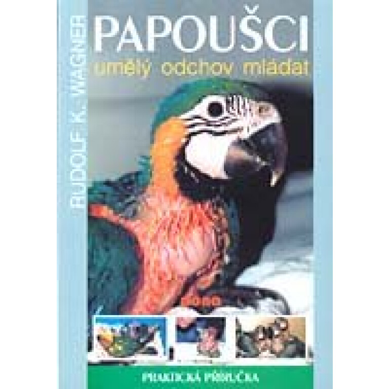 PAPOUSCI-umely-odchov-mladat